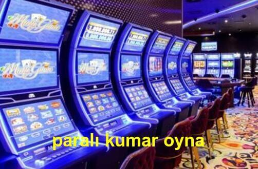 paralı kumar oyna 2021